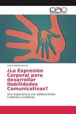 ¿La Expresión Corporal para desarrollar Habilidades Comunicativas?