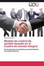 Modelo de control de gestión  basado en el cuadro de mando integral