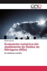 Evaluación numérica del abatimiento de Óxidos de Nitrógeno (NOx)