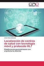 Localización de centros de salud con tecnología móvil y protocolo HL7