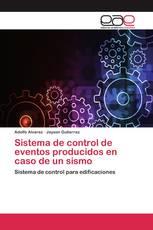 Sistema de control de eventos producidos en caso de un sismo
