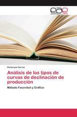 Análisis de los tipos de curvas de declinación de producción