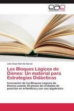 Los Bloques Lógicos de Dienes: Un material para Estrategias Didácticas