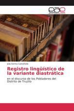 Registro lingüístico de la variante diastrática