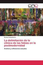 La delimitación de la clínica de las fobias en la postmodernidad