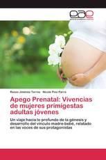 Apego Prenatal: Vivencias de mujeres primigestas adultas jóvenes