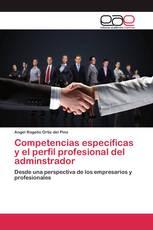 Competencias específicas y el perfil profesional del adminstrador