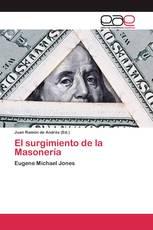 El surgimiento de la Masonería