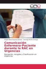 Comunicación Enfermera-Paciente durante la RAC en Urgencias