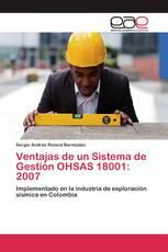 Ventajas de un Sistema de Gestión OHSAS 18001: 2007