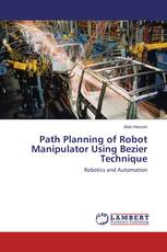 Path Planning of Robot Manipulator Using Bezier Technique
