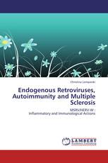 Endogenous Retroviruses, Autoimmunity and Multiple Sclerosis