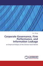 Corporate Governance, Firm Performance, and Information Leakage