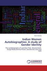 Indian Women Autobiographies: A study of Gender Identity