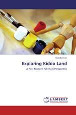 Exploring Kiddo Land