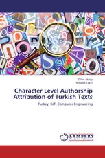 Character Level Authorship Attribution of Turkish Texts