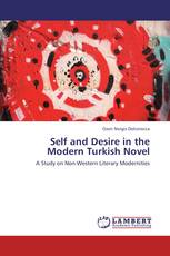 Self and Desire in the Modern Turkish Novel