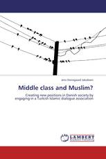Middle class and Muslim?