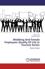 Mobbing And Female Employees Quality Of Life In Tourism Sector