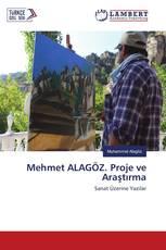 Mehmet ALAGÖZ. Proje ve Araştırma
