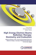 High Energy Electron Beams Radiation Therapy: Dosimetry and Evaluation