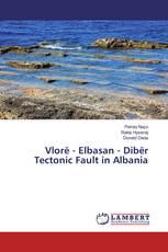 Vlorë - Elbasan - Dibër Tectonic Fault in Albania