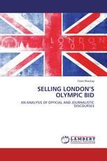 SELLING LONDON'S OLYMPIC BID