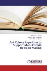 Ant Colony Algorithm to Support Multi-Criteria Decision Making