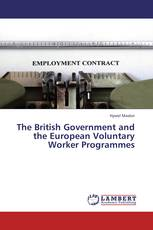 The British Government and the European Voluntary Worker Programmes