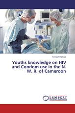 Youths knowledge on HIV and Condom use in the N. W. R. of Cameroon