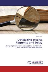 Optimizing Inverse Response and Delay