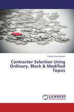 Contractor Selection Using Ordinary, Block & Modified Topsis