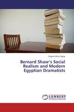 Bernard Shaw's Social Realism and Modern Egyptian Dramatists