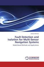 Fault Detection and Isolation for Multi-Sensor Navigation Systems