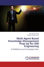 Multi Agent Based Knowledge Management Prop Up for S/W Engineering