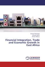 Financial Integration, Trade and Economic Growth in East Africa