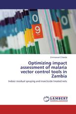 Optimizing impact assessment of malaria vector control tools in Zambia