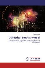 Dialectical Logic K-model