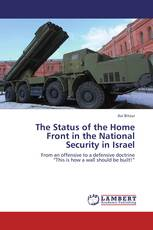 The Status of the Home Front in the National Security in Israel