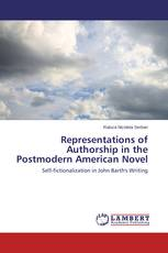 Representations of Authorship in the Postmodern American Novel