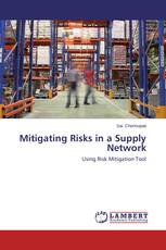 Mitigating Risks in a Supply Network