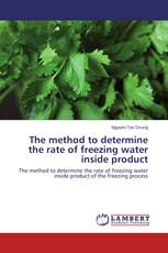 The method to determine the rate of freezing water inside product