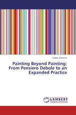 Painting Beyond Painting: From Pensiero Debole to an Expanded Practice