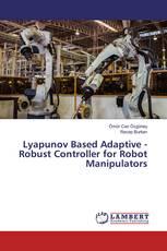 Lyapunov Based Adaptive - Robust Controller for Robot Manipulators