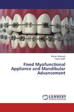 Fixed Myofunctional Appliance and Mandibular Advancement