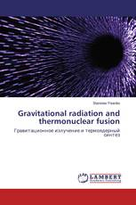Gravitational radiation and thermonuclear fusion