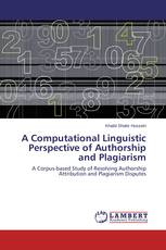 A Computational Linguistic Perspective of  Authorship and Plagiarism