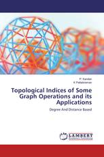 Topological Indices of Some Graph Operations and its Applications