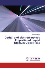 Optical and Electromagnetic Properties of doped Titanium Oxide Films