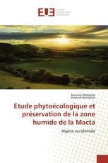 Etude phytoécologique et préservation de la zone humide de la Macta